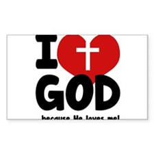 I Love God Because He Loves Me Decal