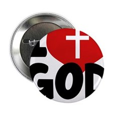 """I Love God Because He Loves Me 2.25"""" Button"""