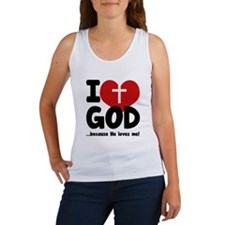 I Love God Because He Loves Me Women's Tank Top