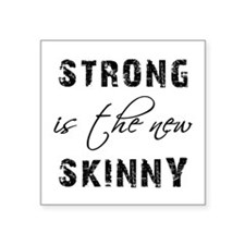 """STRONG IS... Square Sticker 3"""" x 3"""""""