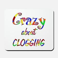 Crazy About Clogging Mousepad