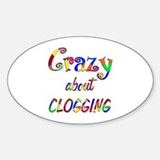Crazy About Clogging Decal