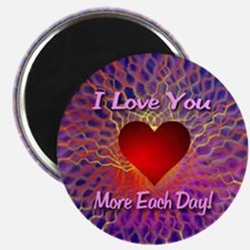 I Love You More Each Day Magnet