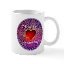 I Love You More Each Day Mug