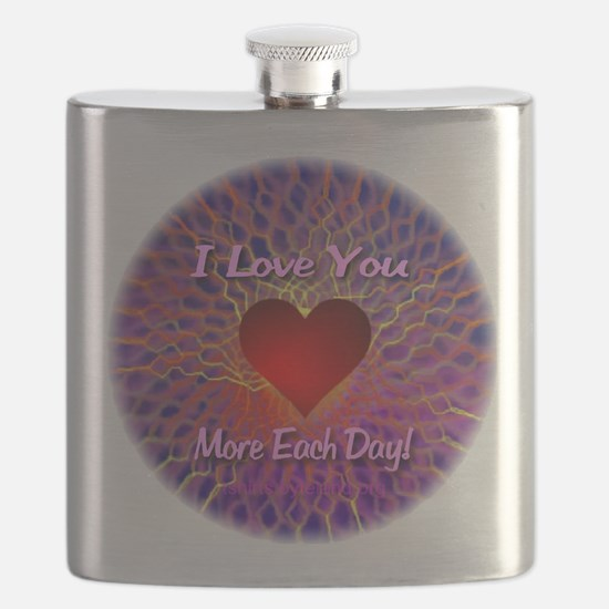 I Love You More Each Day Flask