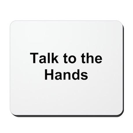 TEXT Talk to the Ha... Mousepad