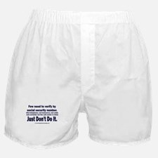 Just Don't Do It Boxer Shorts