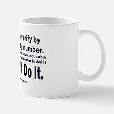 Just Don't Do It Mug