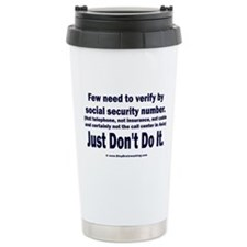 Just Don't Do It Travel Mug