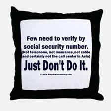 Just Don't Do It Throw Pillow