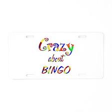 Crazy About Bingo Aluminum License Plate