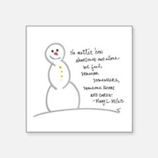 "Caring Snowman Square Sticker 3"" x 3"""