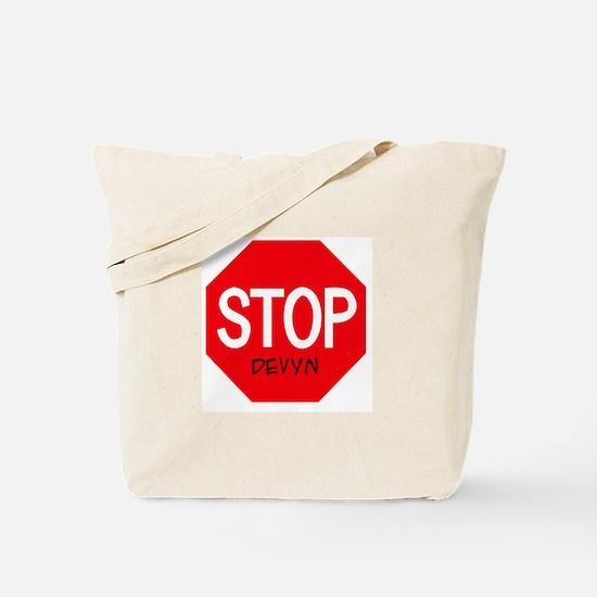 Stop Devyn Tote Bag