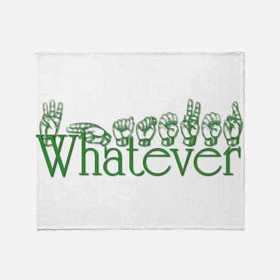 Whatever in ASL Throw Blanket