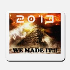 2013: We Made It!!! Mousepad