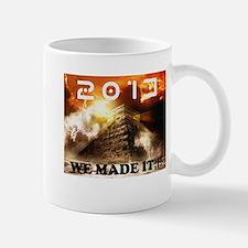 2013: We Made It!!! Mug