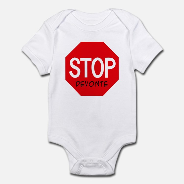 Stop Devonte Infant Bodysuit