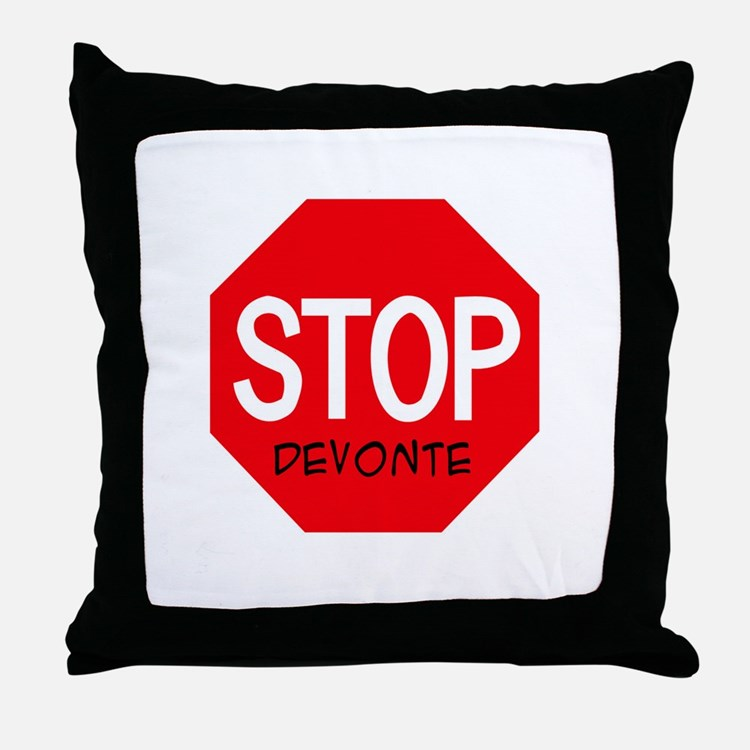 Stop Devonte Throw Pillow