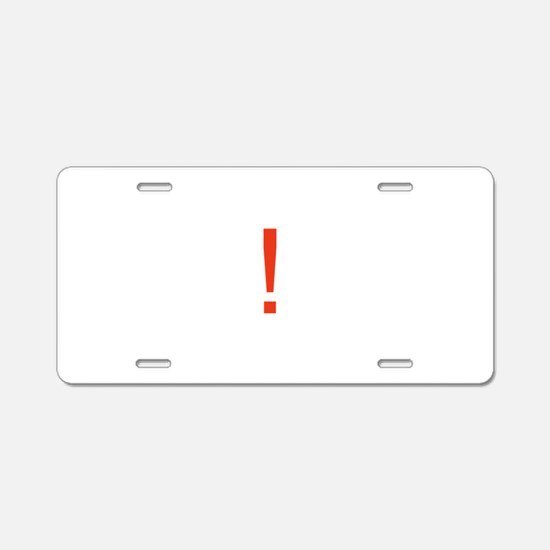 Exclamation Point Aluminum License Plate
