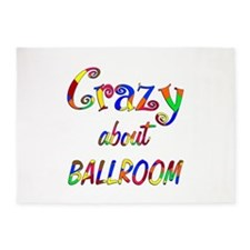 Crazy About Ballroom 5'x7'Area Rug