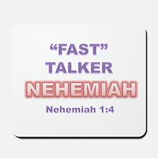 """FAST"" TALKER Series: NEHEMIAH Nehemiah 1:4 Mousep"