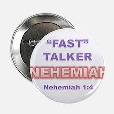 """FAST"" TALKER Series: NEHEMIAH Nehemiah 1:4 2.25"""