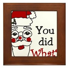 You Did What? Framed Tile