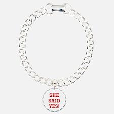She said yes Bracelet