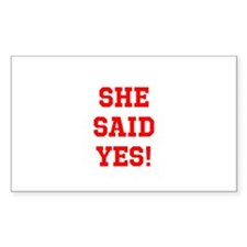 She said yes Decal