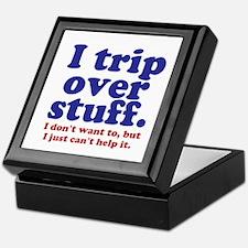 I Trip Over Stuff Keepsake Box
