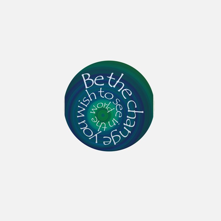 Be The Change Mini Button