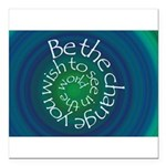 Be the Change Square Car Magnet 3