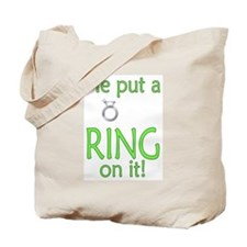 ...Ring on it Tote Bag