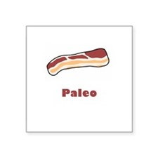 """Paleo Bacon Square Sticker 3"""" x 3"""""""