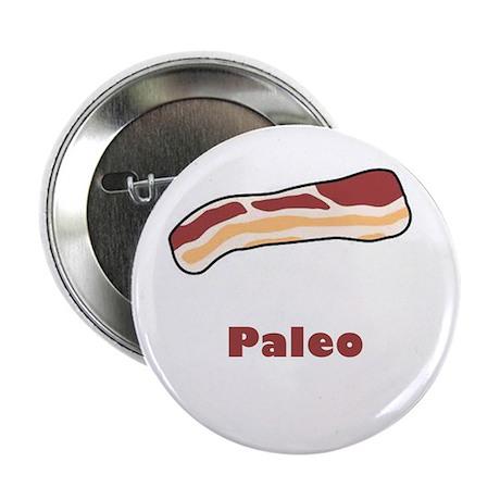 """Paleo Bacon 2.25"""" Button"""
