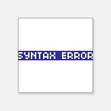 """Syntax Error Square Sticker 3"""" x 3"""""""