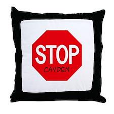 Stop Cayden Throw Pillow