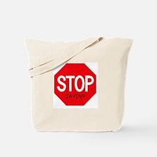 Stop Jaydin Tote Bag
