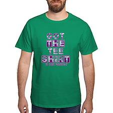 Got the tee shirt purple T-Shirt