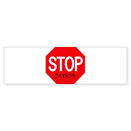 Stop Jaxson Bumper Sticker