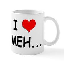 I Heart Meh... Mug