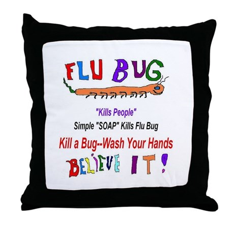 Kill FLU Bugs Throw Pillow by listing-store-2783167