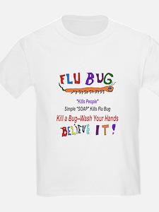 Kill FLU Bugs T-Shirt