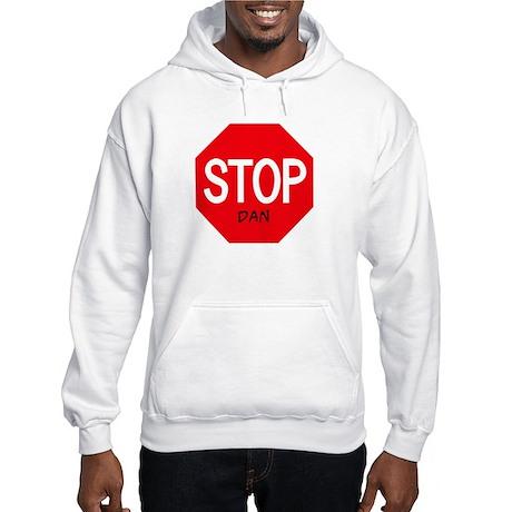Stop Dan Hooded Sweatshirt