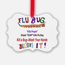 Kill FLU Bugs Ornament
