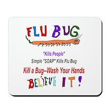 Kill FLU Bugs Mousepad