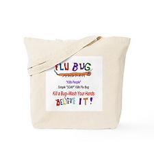 Kill FLU Bugs Tote Bag