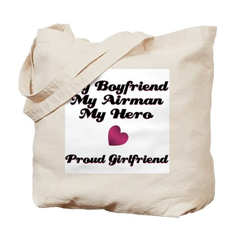 My Boyfriend My Airman.. Tote Bag