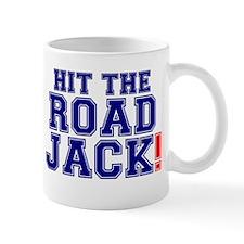 HIT THE ROAD JACK! Mug