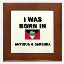 I Was Born In Antigua & Barbuda Framed Tile